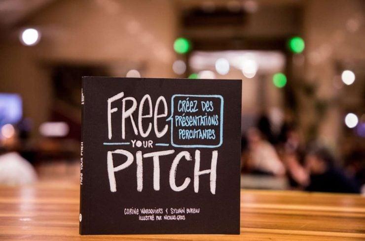Free Your Pitch, Un Livre-Méthode Pour Faire Des Présentations Percutantes