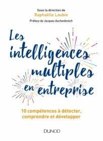 les intelligences multiples en entreprises Cercle Du Leadership DUNOD