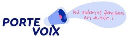PORTE VOIX : les aidants familiaux en action