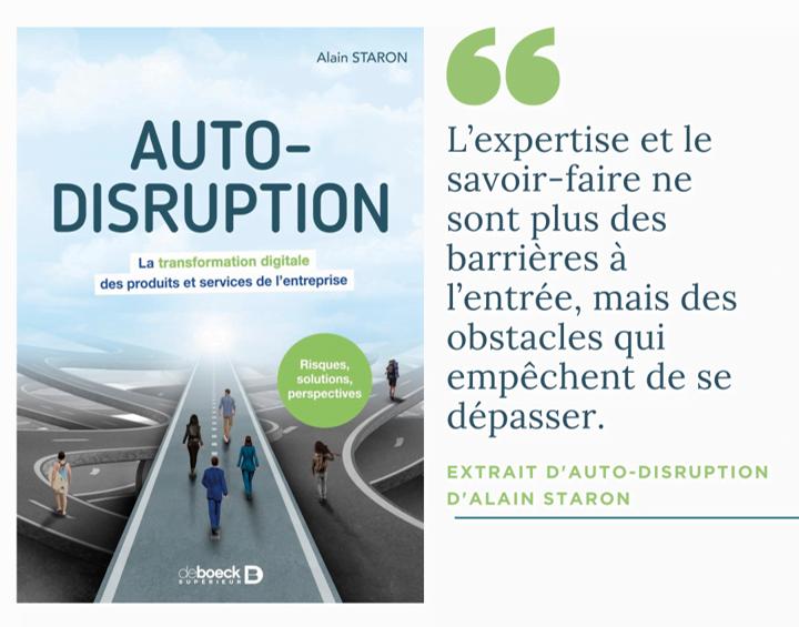 Auto-Disruption, la transformation digitale de la proposition de valeur de l'entreprise