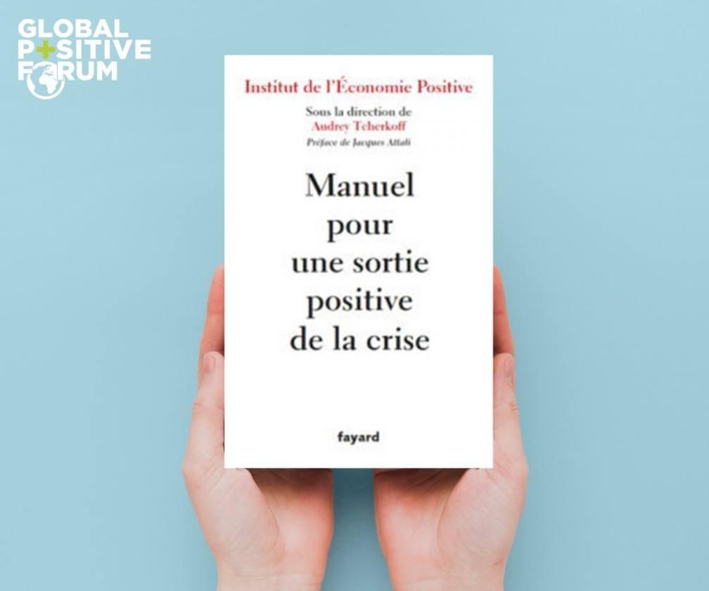Manuel pour une sortie positive sous la direction d'Audrey Tcherkoff aux éditions Fayard